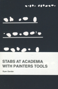 Ryan Gander: Stabs at Academia with Painters Tools