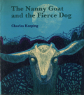 Charles Keeping: The Nanny Goat and the Fierce Dog