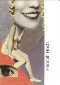 ハンナ・ヘーヒ 1889-1978 コラージュ