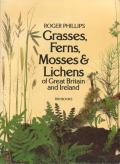 Grasses, Ferns, Mosses & Lichens
