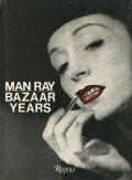 Man Ray: Bazaar Years