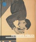 FOTOGRAFIA PUBLICA - Photography in Print 1919-1939