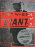 """Andy Warhol: """"Giant""""Size"""
