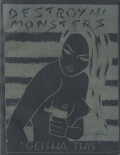 Destroy All Monsters: GEISHA THIS [second revised edition]