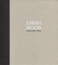 Sarah Moon: Now and Then