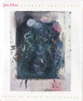 Jim Dine: Flowers and Plants