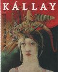 Dusan Kallay: A magical world