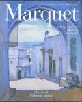 Marquet: L'Afrique du Nord, catalogue de l'oeuvre peint