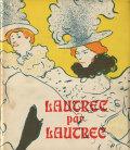 ロートレックによるロートレック Lautrec par Lautrec