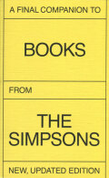 A Final Companion To Books From The Simpsons New, Updated Edition