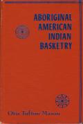 Aboriginal American Indian Basketry