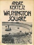Andre Kertesz: Washington Square