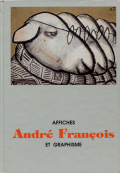 Affiches Andre Francois et Graphisme