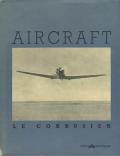 Le Corbusier: Aircraft