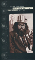 Allen Ginsberg: Holy Soul Jelly Roll Poems and Songs 1949 - 1993