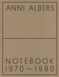 Anni Alberts: Notebook 1970-1980
