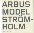 Arbus, Model, Stromholm