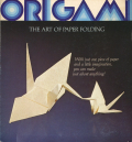 ORIGAMI - THE ART OF PAPER FOLDING おりがみ