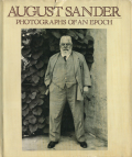 August Sander: PHOTOGRAPHS OF AN EPOCH