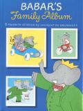 Laurent de Brunhoff: BABAR'S Family Album
