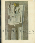 BEN NICHOLSON: paintings reliefs drawings  volume2