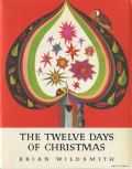 Brian Wildsmith: The Twelve Days of Christmas