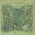 Ruth Craft & Irene Haas: Carrie Hepple's Garden