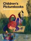 Children's Picturebooks - The art of visual storytelling