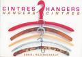 Daniel Rozensztroch: Cintres Hangers