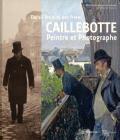 Dans l'intimite des freres CAILLEBOTTE Peintre et Photographe