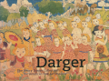 Darger - The Henry Darger Collection at the American Folk Art Museum
