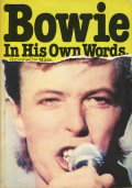 David Bowie: Bowie In His Own Words
