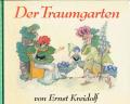 Ernst Kreidolf: Der Traumgarten