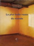 Bernard Faucon, Antonin Potoski: La Plus belle route du monde