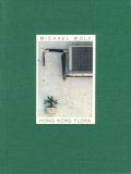 Michael Wolf: Hong Kong Flora