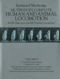 Eadweard Muybridge: Muybridge's Complete Human and Animal Locomotion  Vol. II