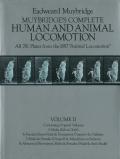 Eadweard Muybridge: Muybridge's Complete Human and Animal Locomotion  Vol. II