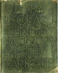 Jacques Henri Lartigue: DIARY OF A CENTURY