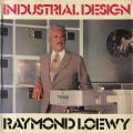 Raymond Loewy: Industrial Design