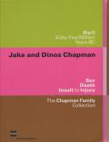 Jake and Dinos Chapman
