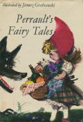 Janusz Grabianski: Perrault's Fairy Tales