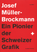 Josef Muller-Brockmann Pioneer of Swiss Graphic Design