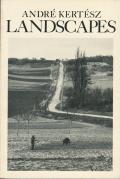 Andre Kertesz: LANDSCAPES