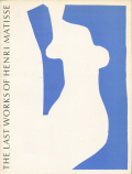 Henri Matisse: THE LAST WORKS OF HENRI MATISSE・LARGE CUT GOUACHES