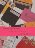 James Lee Byars Letters to/ Briefe an Joseph Beuys