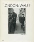 Robert Frank: London / Wales