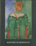 MATISSE IN MOROCCO: The Paintings and Drawings,1912-1913
