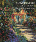 Claude Monet: Monet's Years at Giverny: Beyond Impressionism