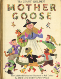 Alice and Martin Provensen: The Giant Golden Mother Goose