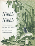 Margaret Wise Brown & Leonard Weisgard: Nibble Nibble